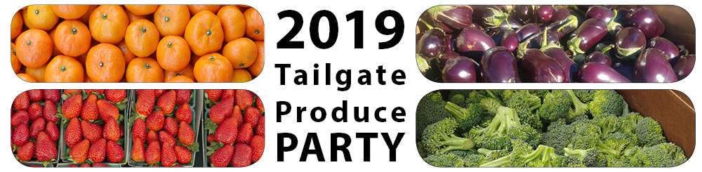 2019 Tailgate Produce Party